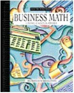 Business Math Using Calculators  3rd 1999 (Revised) 9780538721776 Front Cover