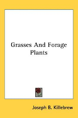 Grasses and Forage Plants N/A 9780548478776 Front Cover