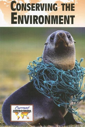 Conserving the Environment   2006 9780737724776 Front Cover