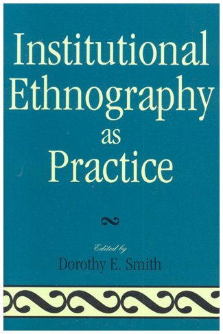 Institutional Ethnography as Practice   2006 edition cover