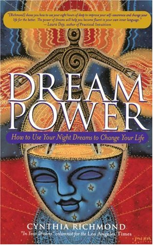 Dream Power How to Use Your Night Dreams to Change Your Life  2001 edition cover