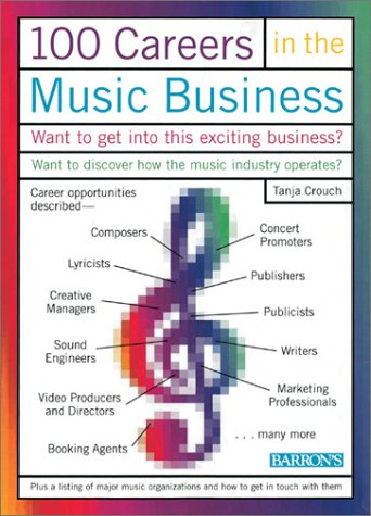 100 Careers in the Music Business   2001 9780764115776 Front Cover