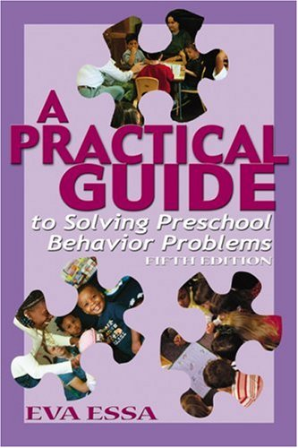 Practical Guide to Solving Preschool Behavior Problems  5th 2003 (Revised) edition cover