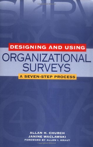 Designing and Using Organizational Surveys A Seven-Step Process  2001 edition cover