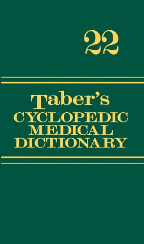Taber's Cyclopedic Medical Dictionary (Thumb-Indexed Version)  22nd 2013 (Revised) 9780803629776 Front Cover