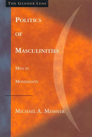 Politics of Masculinities : Men in Movements  1997 edition cover