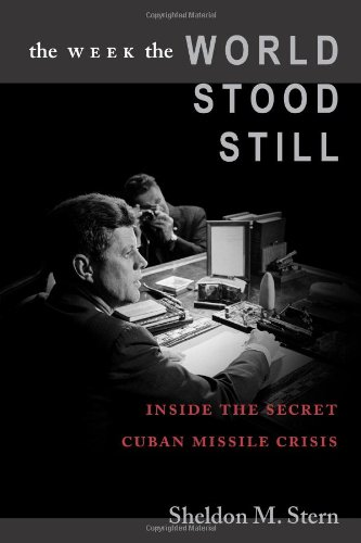 Week the World Stood Still Inside the Secret Cuban Missile Crisis  2005 edition cover