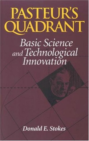 Pasteur's Quadrant Basic Science and Technological Innovation  1997 9780815781776 Front Cover