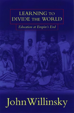 Learning to Divide the World Education at Empire's End  2000 edition cover