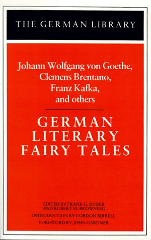 Johann Wolfgang Von Goethe, Clemens Brentano, Franz Kafka, and Others German Literary Fairy Tales N/A edition cover