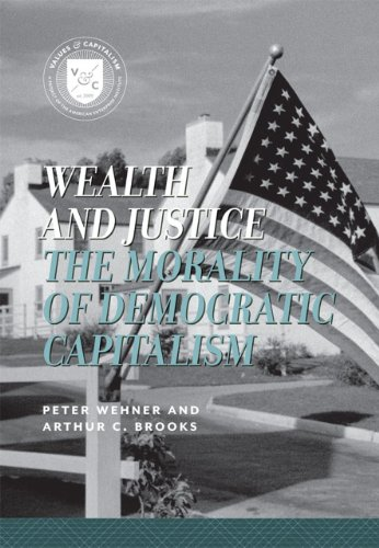 Wealth and Justice The Morality of Democratic Capitalism Common Sense Concepts  2010 edition cover