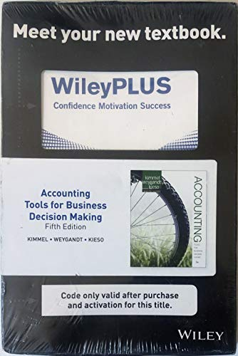 Accounting Tools for Business Decision Making, Fifth Edition WileyPlus Student Package N/A 9781118580776 Front Cover
