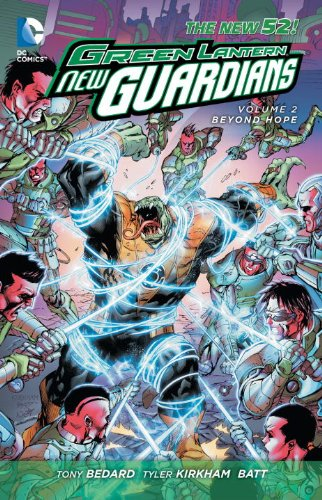 Green Lantern: New Guardians Vol. 2: Beyond Hope (the New 52)   2013 9781401240776 Front Cover