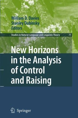 New Horizons in the Analysis of Control and Raising   2007 9781402061776 Front Cover