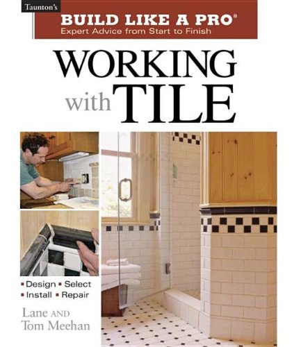 Working with Tile   2005 9781561586776 Front Cover