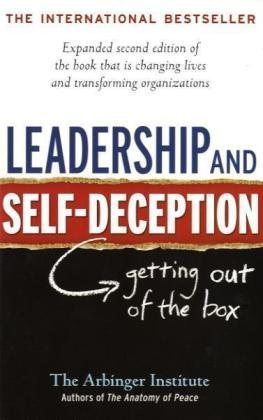Leadership and Self-Deception Getting out of the Box 2nd 2013 edition cover