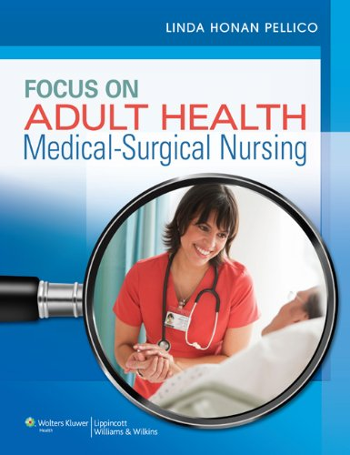 Focus on Adult Health Medical-Surgical Nursing  2013 9781582558776 Front Cover