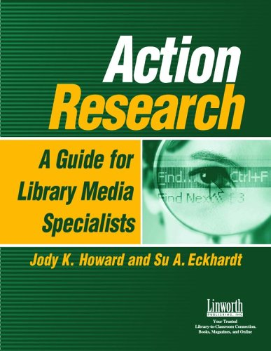 Action Research A Guide for Library Media Specialists  2005 edition cover
