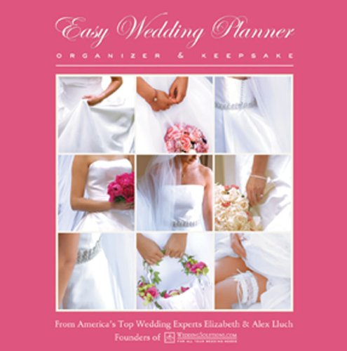 Easy Wedding Planner, Organizer and Keepsake N/A edition cover