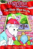 Angelina Ballerina: The Show Must Go On -Christmas in Mouseland System.Collections.Generic.List`1[System.String] artwork