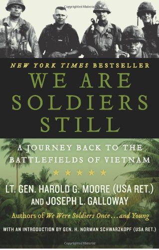 We Are Soldiers Still A Journey Back to the Battlefields of Vietnam  2009 9780061147777 Front Cover