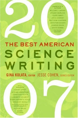Best American Science Writing 2007  N/A 9780061345777 Front Cover