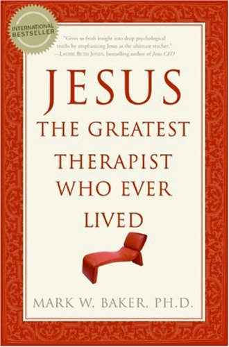 Jesus, the Greatest Therapist Who Ever Lived  N/A edition cover