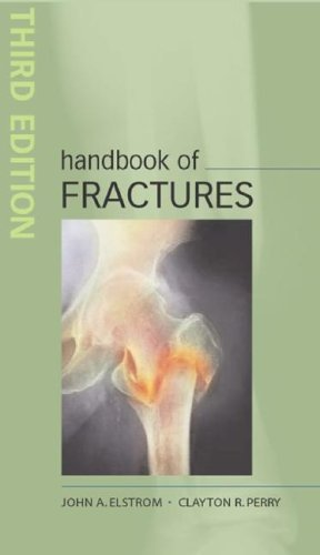 Handbook of Fractures, Third Edition  3rd 2006 (Revised) 9780071443777 Front Cover