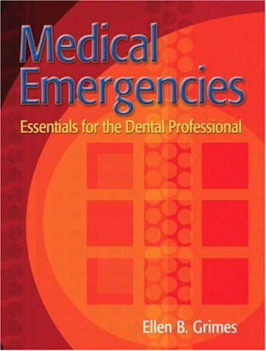Medical Emergencies Essentials for the Dental Professional  2009 edition cover