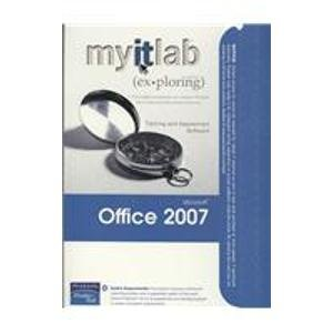 MyITLab for Exploring Office 2007   2008 9780135132777 Front Cover