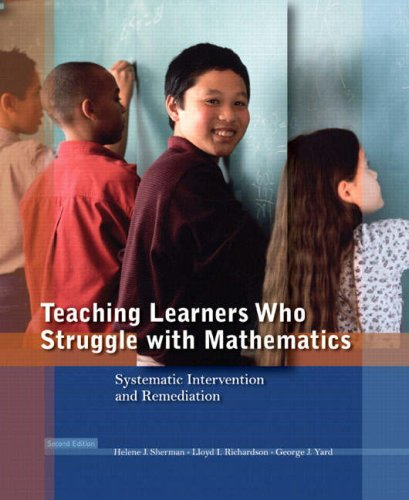 Teaching Learners Who Struggle with Mathematics Systematic Intervention and Remediation 2nd 2009 9780136135777 Front Cover