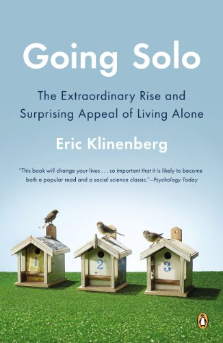Going Solo The Extraordinary Rise and Surprising Appeal of Living Alone N/A edition cover