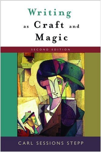 Writing as Craft and Magic  2nd 2006 (Revised) edition cover