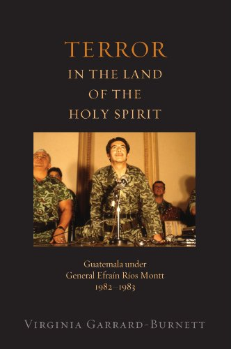 Terror in the Land of the Holy Spirit Guatemala under General Efrain Rios Montt 1982-1983  2011 9780199844777 Front Cover