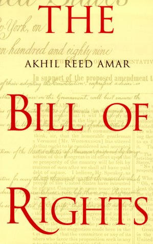 Bill of Rights Creation and Reconstruction  2000 edition cover