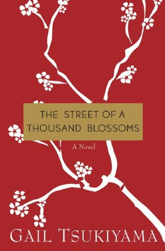 Street of a Thousand Blossoms   2010 9780312384777 Front Cover