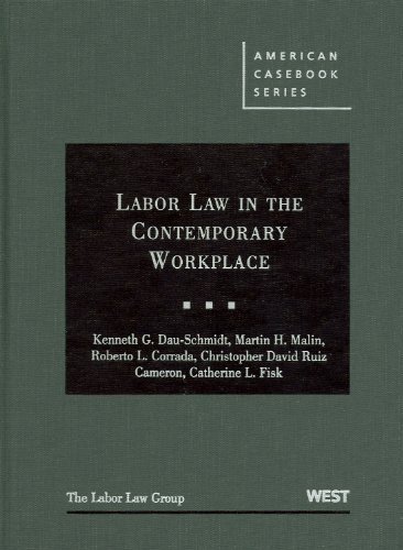 Labor Law in the Contemporary Workplace   2009 edition cover