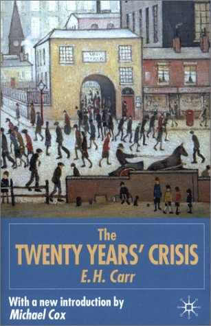 Twenty Years' Crisis, 1919-1939 An Introduction to the Study of International Relations 2nd 2001 (Revised) edition cover