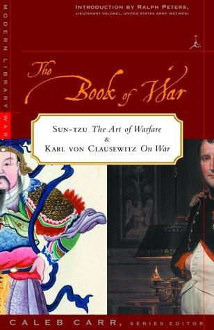 Book of War Sun-Tzu the Art of Warfare and Karl Von Clausewitz on War  2000 edition cover