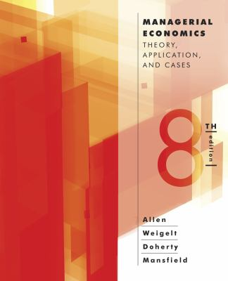 Managerial Economics Theory, Application, and Cases 8th 2013 edition cover