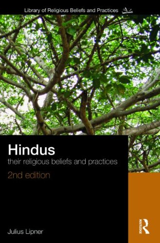 Hindus Their Religious Beliefs and Practices 2nd 2009 (Revised) edition cover