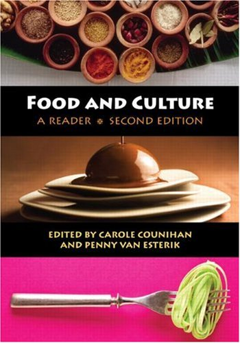 Food and Culture A Reader 2nd 2008 (Revised) edition cover