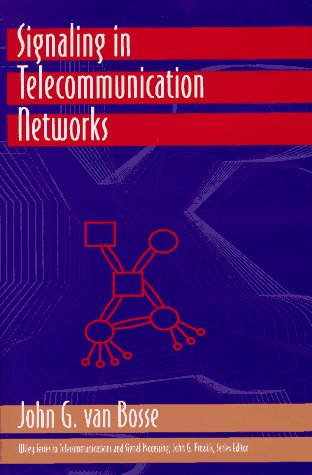 Signaling in Telecommunication Networks   1998 9780471573777 Front Cover
