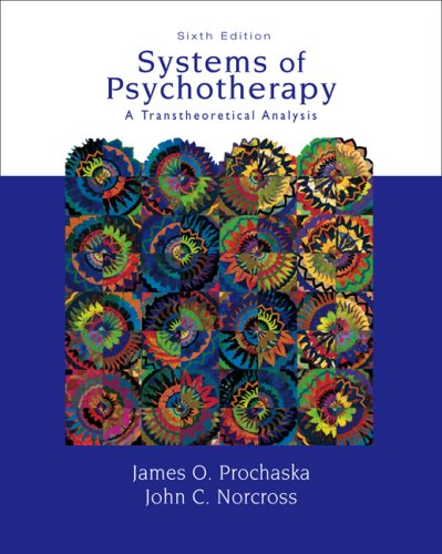 Systems of Psychotherapy A Transtheoretical Analysis 6th 2007 edition cover