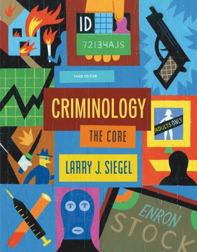 Criminology The Core 3rd 2008 (Revised) edition cover