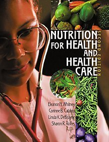 Nutrition for Health and Health Care (with Dietary Guidelines for Americans)  2nd 2001 9780495106777 Front Cover