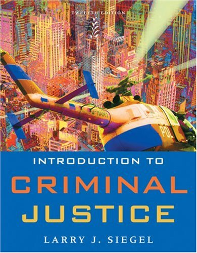 Introduction to Criminal Justice  12th 2010 9780495599777 Front Cover