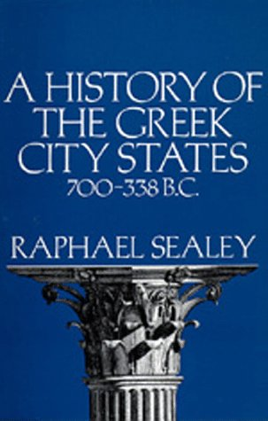 History of the Greek City States, 700-338 B. C.  N/A edition cover
