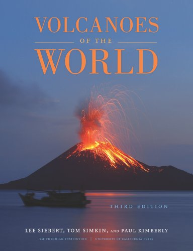 Volcanoes of the World  3rd 2010 9780520268777 Front Cover