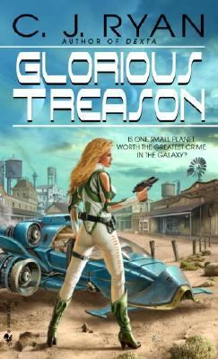 Glorious Treason   2005 9780553587777 Front Cover